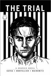 Trial : Graphic Novel of Franz Kafkas Classic - Kafka, Franz