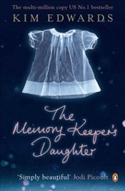 Memory Keepers Daughter - Edwards, Kim