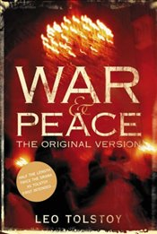 War and Peace : Original Version - Tolstoy, Lev Nikolayeviç