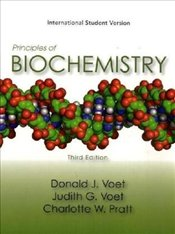 Principles of Biochemistry 3e WIE : Life at the Molecular Level - Voet, Donald