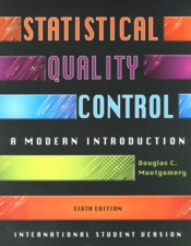 Statistical Quality Control : A Modern Introduction 6e ISV - Montgomery, Douglas C.