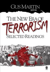 New Era of Terrorism : Selected Readings - Martin, Clarence Augustus