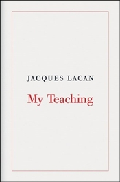 My Teaching - Lacan, Jacques