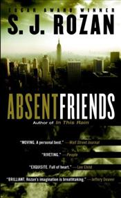 Absent Friends  - Rozan, S. J.