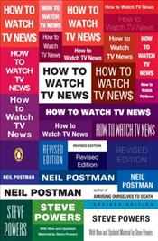 How to Watch TV News  - Postman, Neil