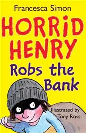 Horrid Henry Robs the Bank - Simon, Francesca