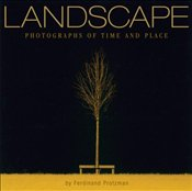 Landscape : Photographs of Time and Place  - Protzman, Ferdinand