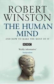 Human Mind : And How to Make the Most of it - Winston, Robert