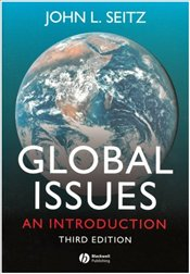 Global Issues 3e : An Introduction - Seitz, John L.