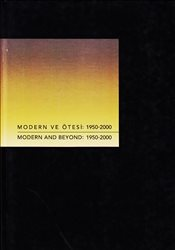 Modern ve Ötesi - Modern and Beyond 1950-2000 - Erdemci, Fulya
