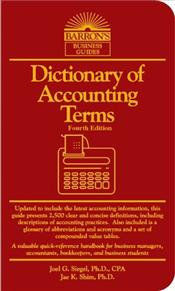 Dictionary of Accounting Terms 4e - Siegel, Joel G.