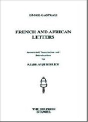 French and African Letters - Gaspıralı, İsmail