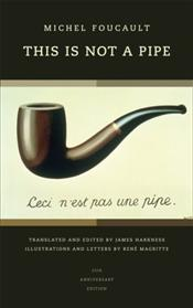 This Is Not a Pipe - Foucault, Michel