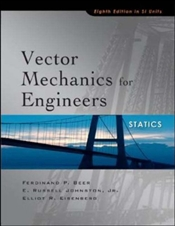 Vector Mechanics for Engineers 8e : Statics SI - Beer, Ferdinand Pierre