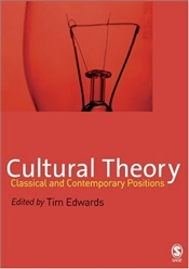 Cultural Theory : Classical and Contemporary Positions - EDWARDS, TIM