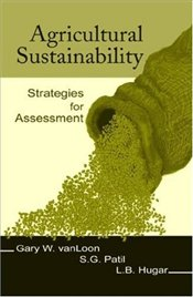 Agricultural Sustainability : Strategies For Assessment - Van Loon, Gary