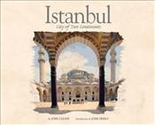 Istanbul : City of Two Continents - Freely, John