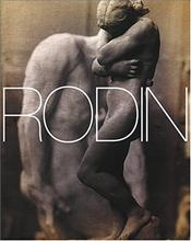 Rodin : His Art and His Inspiration - Lampert, Catherine