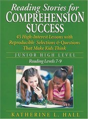 Reading Stories for Comprehension Success - Hall, Katherine L.
