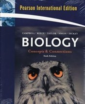 Biology 6e : Concepts and Connections - Campbell, Neil A.
