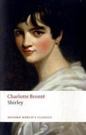 Shirley (Oxford Worlds Classics) - Bronte, Charlotte