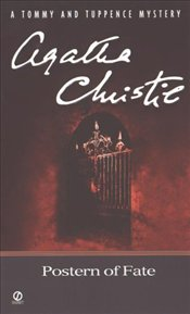 Postern of Fate - Christie, Agatha