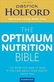 New Optimum Nutrition Bible - Holford, Patrick