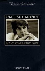 Paul McCartney : Many Years from Now - Miles, Barry