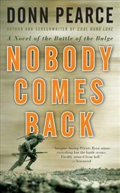 Nobody Comes Back  - Pearce, Donn