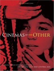 Cinema of the Other : Personal Journey with Film-makers from the Middle East and Central Asia - Dönmez-Colin, Gönül