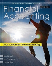 Financial Accounting 5e ISV : Tools for Business Decision Making - Kimmel, Paul D.