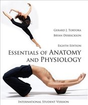 Essentials of Anatomy and Physiology 8e ISV - Tortora, Gerard J.
