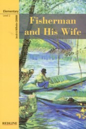 Fisherman and His Wife : Level 2 - Grimm Kardeşler