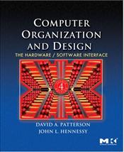 Computer Organization and Design 4e : The Hardware/Software Interface - Patterson, David A.