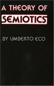 Theory of Semiotics - Eco, Umberto