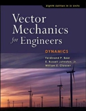 Vector Mechanics for Engineers 8e : Dynamics SI - Beer, Ferdinand Pierre