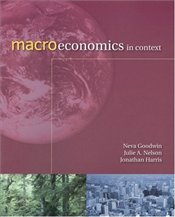 Macroeconomics in Context - Goodwin, Neva