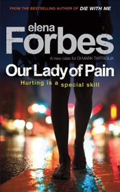 Our Lady of Pain - Forbes, Elena