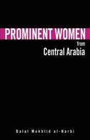 Prominent Women from Central Arabia - Al-Harbi, Dalal Mukhlid