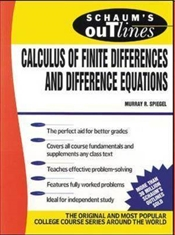 Schaums Outline of Calculus of Finite Differences and Difference Equations 3e : Revised Edition - Spiegel, Murray R.