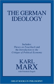German Ideology Including Theses on Feuerbach and Introduction to the Critique of Political Economy - Marx, Karl