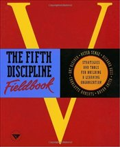 Fifth Discipline Fieldbook - Senge, Peter M.