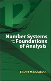 Number Systems and the Foundations of Analysis - Mendelson, Elliott