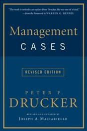 Management Cases - Drucker, Peter F.