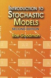 Introduction to Stochastic Models 2e - Goodman, Roe