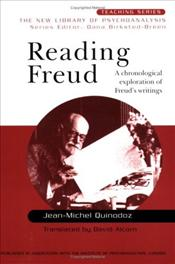 Reading Freud : A Chronological Exploration of Freuds Writings - Quinodoz, Jean-Michel