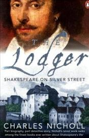 Lodger : Shakespeare on Silver Street - Nicholl, Charles