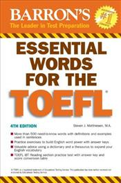 Essential Words for the TOEFL 4e - Matthiesen, Steven
