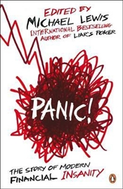 Panic : Story of Modern Financial Insanity - Lewis, Michael
