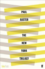 New York Trilogy : Faber 80th Anniversary - Auster, Paul